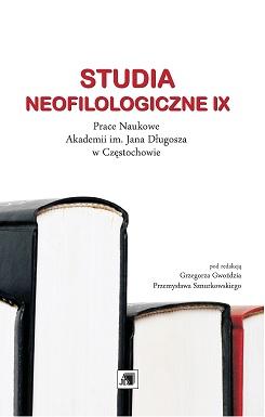Wyświetl Nr IX (2013): STUDIA NEOFILOLOGICZNE IX
